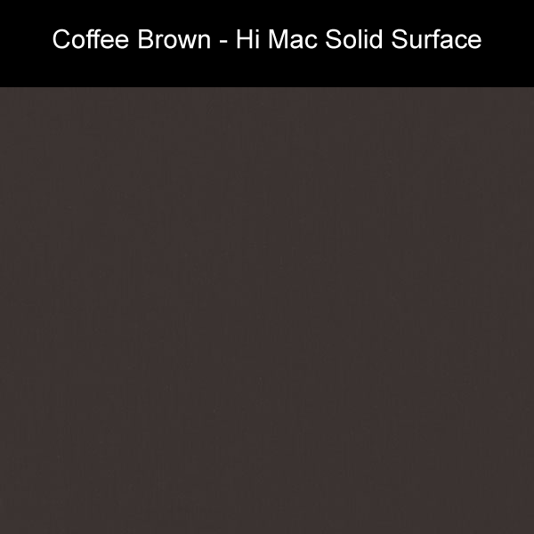 Coffee Brown | Hi Mac Solid Surface Counter Tops | Amarillo Plastic Fabricators
